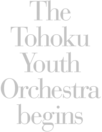 The Tohoku Youth Orchestra begins